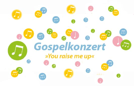 Gospelkonzert »You raise me up« Grafik: GEP